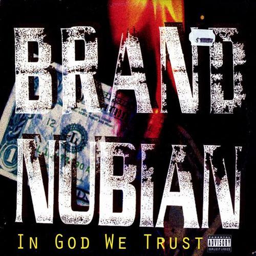 Brand Nubian   In God We Trust
