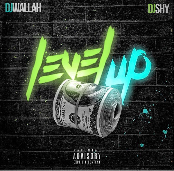 ListenToDJWallahandDJShy&#;s&#;LevelUp&#;Mixtape