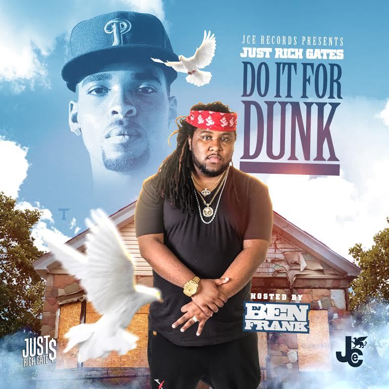 Just Rich Gates - Do It For Dunk Artwork