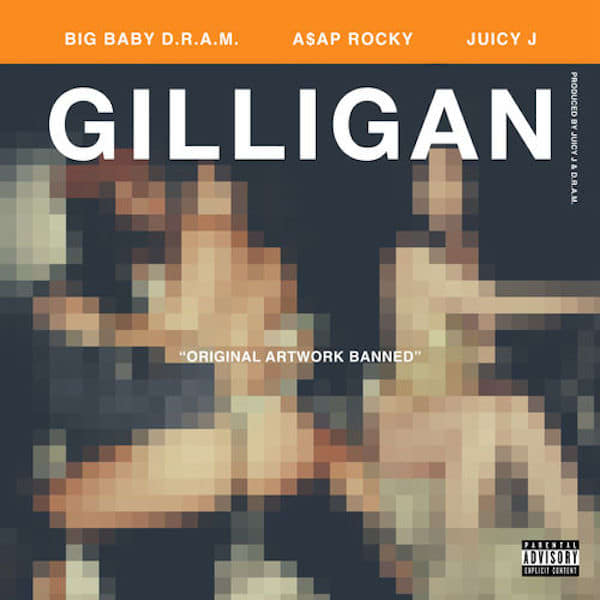 dram-gilligan-asap-rocky-juicy-j