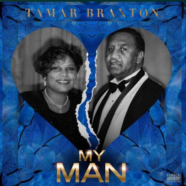 tamar braxton my man thatgrapejuice