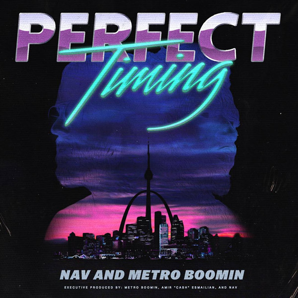 nav metro boomin perfect timing