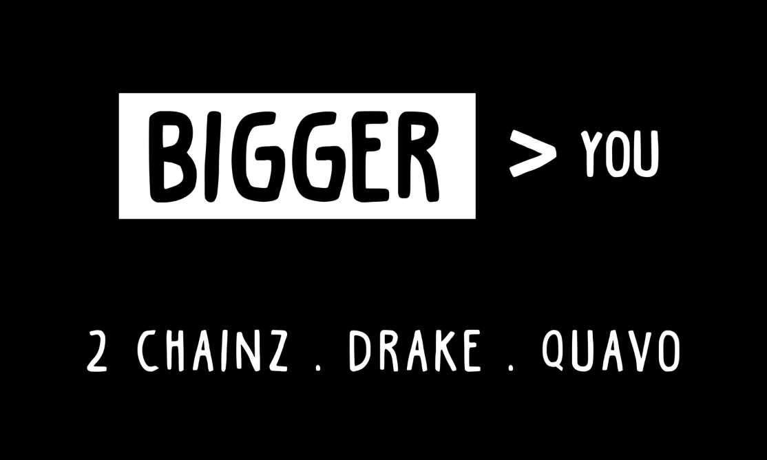 bigger than you  chainz drake quavo