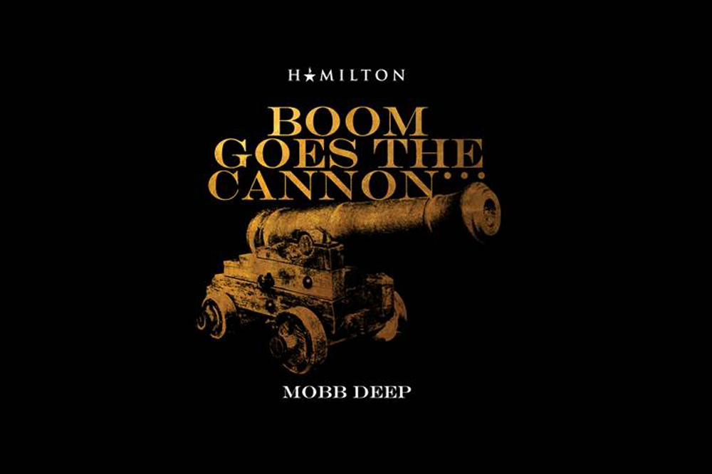 hamilton hamildrop mobb deep boom goes the cannon