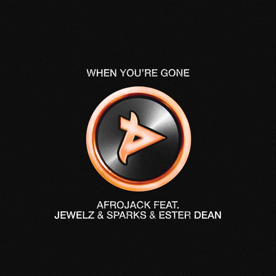 AllMusicWednesdays:AfrojackandJewelz&SparksFeat.EsterDean 'WhenYou'reGone'