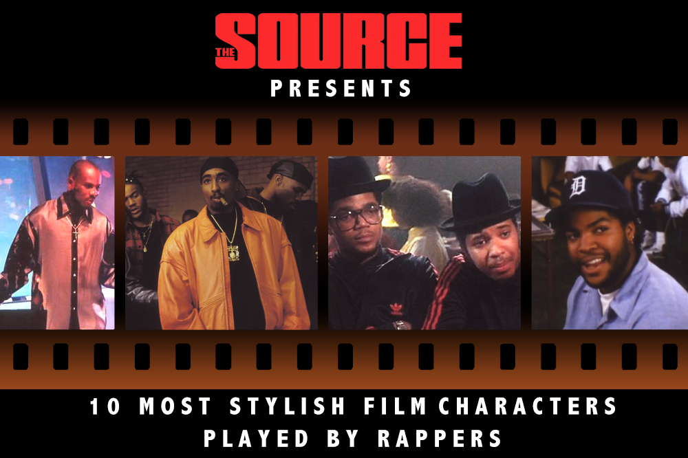 the source  most stylish movie characters played by rappers