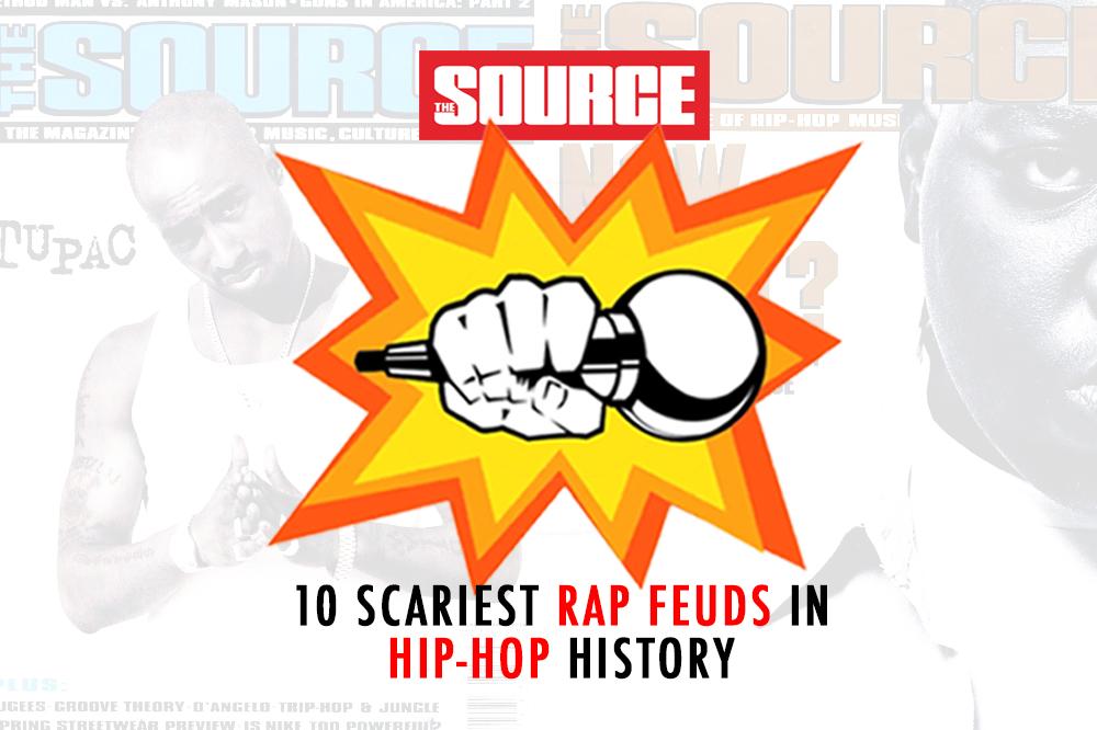 the source  scariest rap feuds in hip hop history