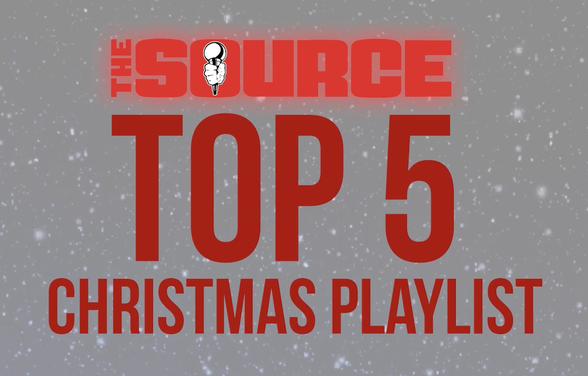 Top Christmas Songs.Watch Now The Source Top 5 Christmas Songs The Source