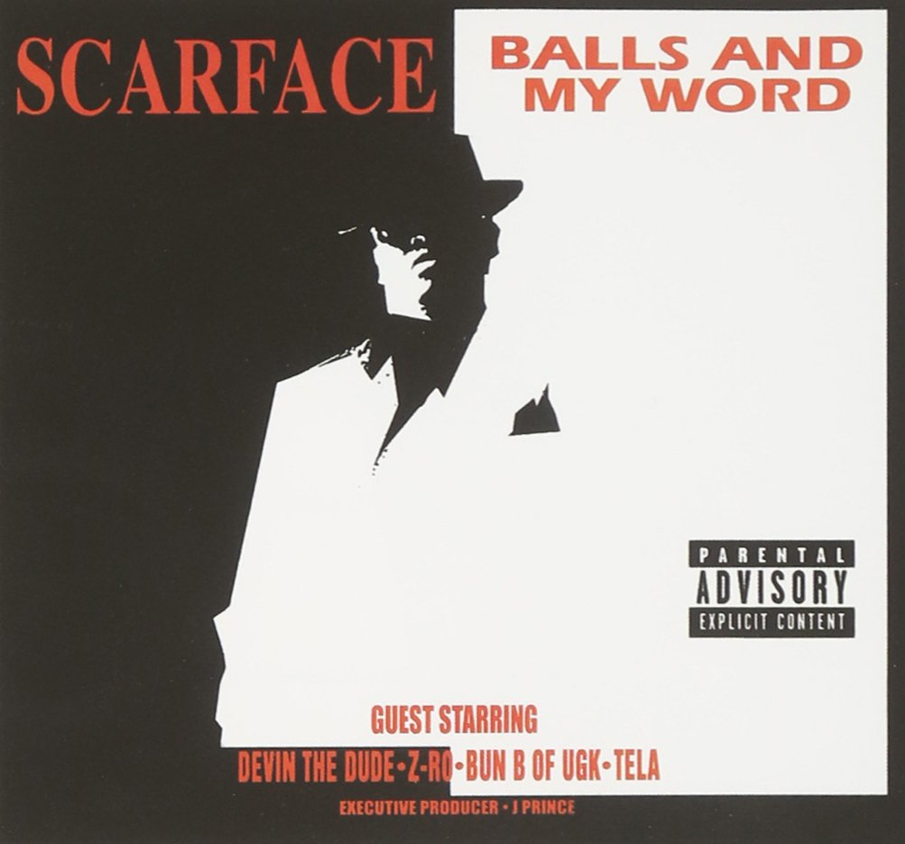 scarface balls and my word