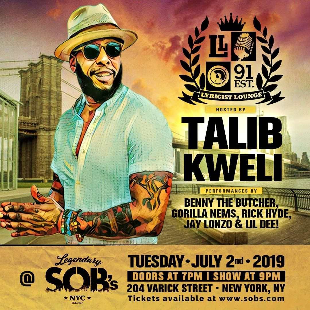 709d1fe54a44 Lyricist Lounge Set Returns To S.O.B.'s on July 2 with Talib Kweli and  Benny the Butcher