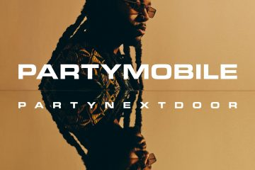 PARTYNEXTDOOR Shares New 'PartyMobile' Album Release Date
