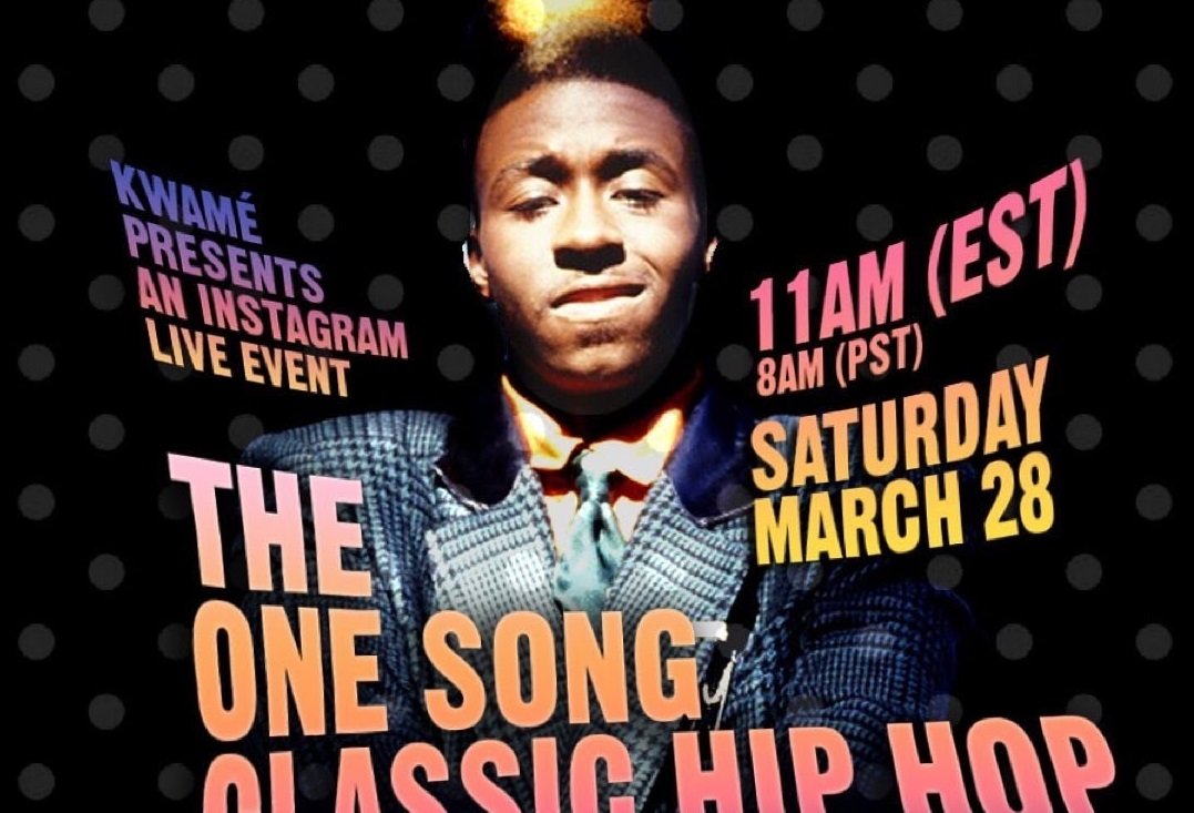 Kwamé to Host The 'One Song' Classic Hip-Hop Breakfast Jam' Concert on Instagram Live This Saturday