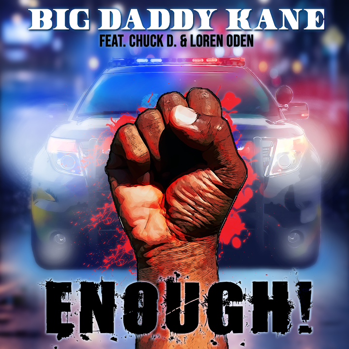 Big Daddy Kane Releases Anti-Police Brutality Song 'Enough' Featuring Chuck D and Loren Oden