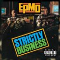 Today in Hip Hop History EPMD Release Debut Single Strictly Business in