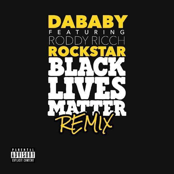 "DaBaby Releases ""Rockstar"" (Black Lives Matter Remix) Feat. Roddy Rich"