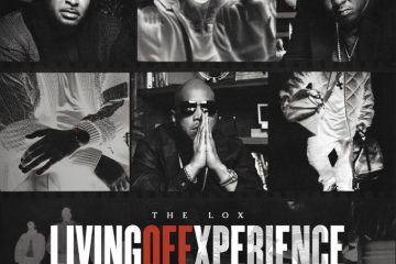 The LOX Releases New Album 'Living Off Xperience' Featuring Westside Gunn, Benny The Butcher and More