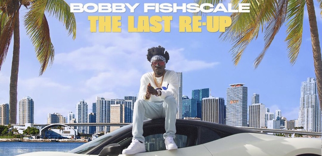 Roc Nation's Bobby Fishscale Drops 'The Last Re-Up' EP