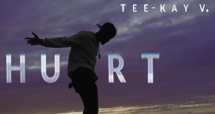 Tee-Kay V Releases 'Hurt' Video Ahead of New Album