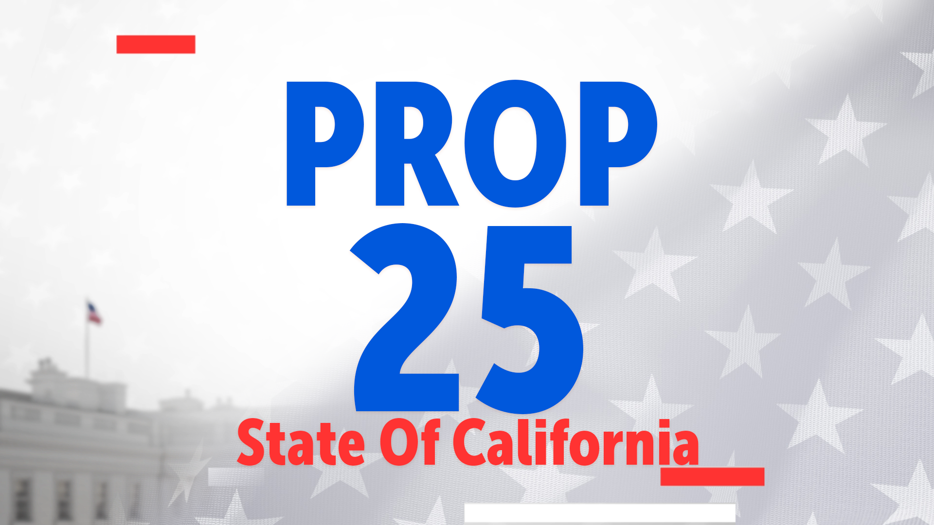 California's Prop 25 Could End The States Cash Bail System