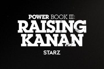 [WATCH] Teaser Trailer Released for 'Power Book III: Raising Kanan'