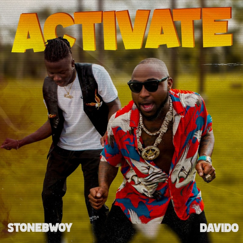 "Davido and Stonebwoy Collide On ""Activate"""