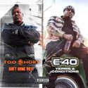 Too $hort and E-40 Announce Bundle Album Set to Release on Friday