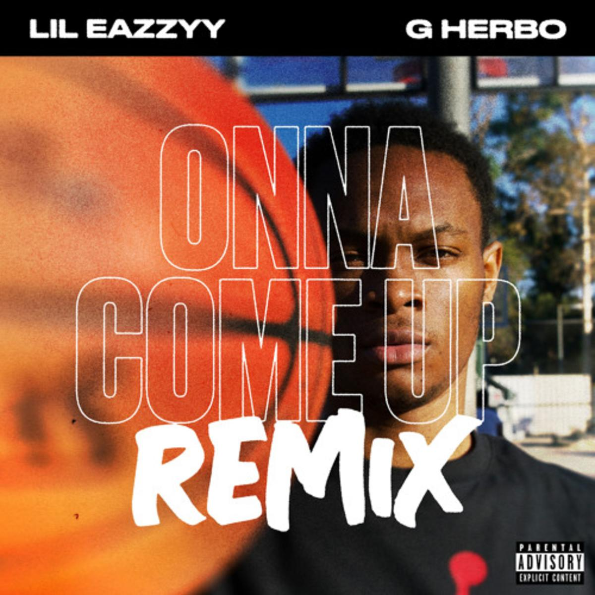 """Lil Eazzy Teams Up With G Herbo For """"Onna Come Up"""" Remix"""