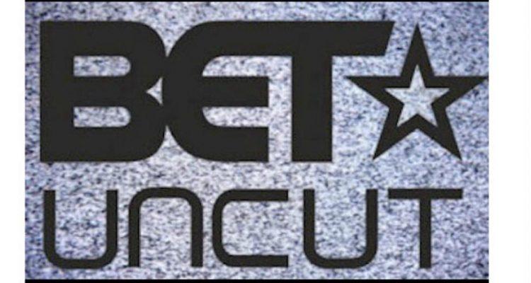 BET Uncut 1