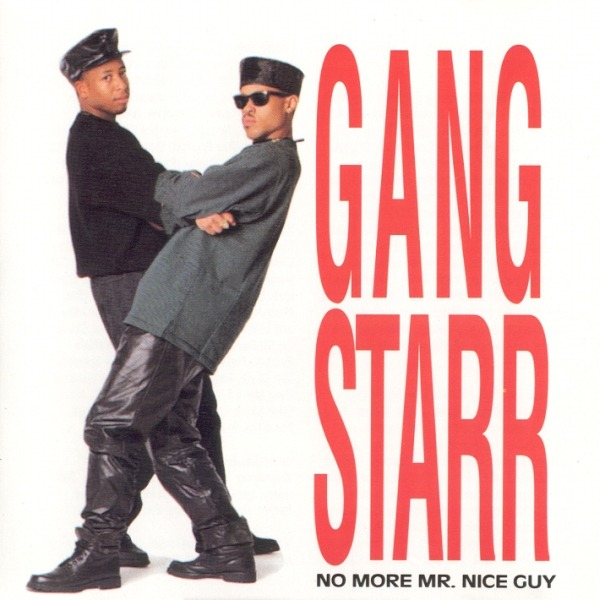 Today In Hip Hop History: GangStarr Dropped Their Debut LP 'No More Mr. Nice Guy' 32 Years Ago