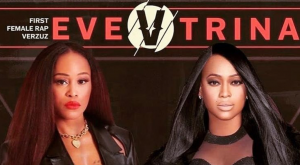 Eve and Trina's Verzuz Highlights and Score Card