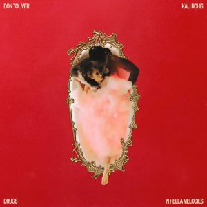 """Don Toliver Releases """"Drugs N Hella Melodies"""" Video featuring Kali Uchis"""