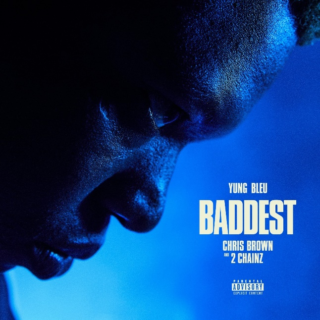 """Yung Bleu accompanied by Chris Brown and 2 Chainz for """"Baddest"""""""