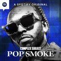 2021 0623 Complex Subject Pop Smoke Key Art 005