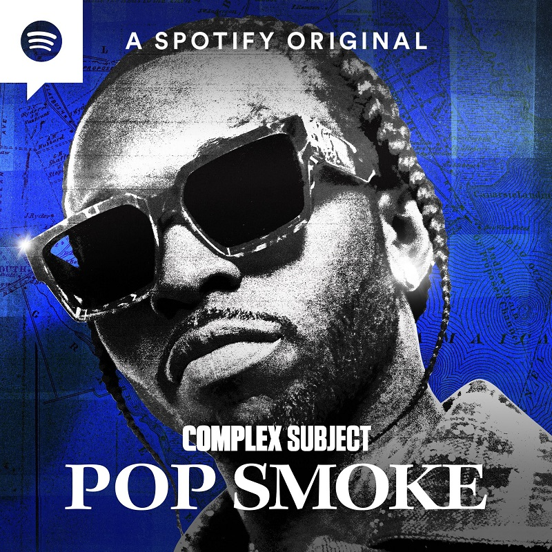 'Complex Subject: Pop Smoke' Posthumous Podcast to Detail the Life and Death of Pop Smoke