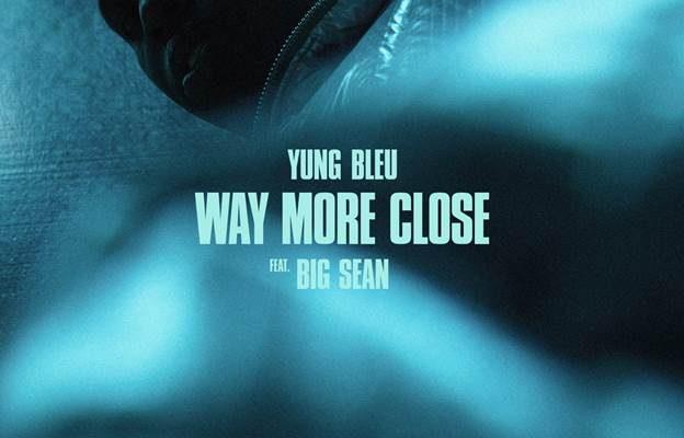 "Yung Bleu Teams Up With Big Sean For ""Way More Close (Stuck In A Box)"""