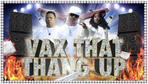 """Juvenile, Mannie Fresh and Mia X Team with BLK for """"Vax That Thang Up"""""""