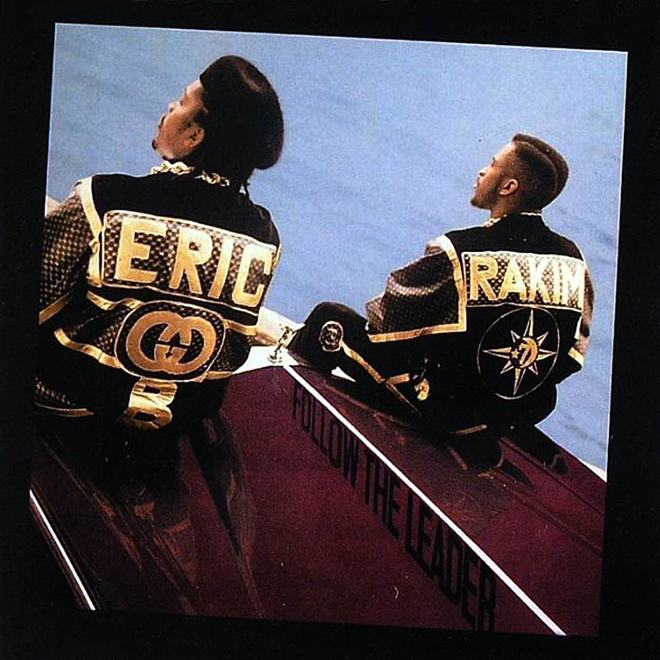 Eric B. and Rakim's sophomore LP 'Follow The Leader' dropped 33 years ago