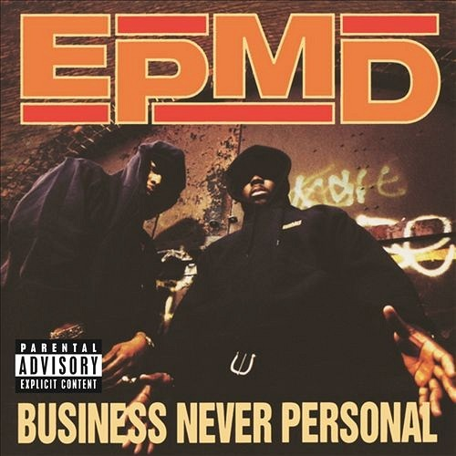 EPMD released their LP 'Business Never Personal' 29 years ago