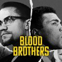 Netflix Releases Trailer for 'Blood Brothers: Malcolm X & Muhammad Ali'