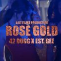"""42 Dugg and EST Gee Connect for """"Rose Gold"""" Video"""
