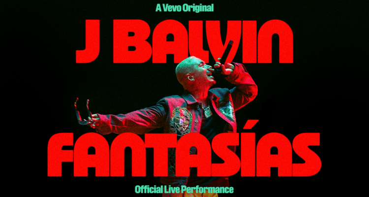 """J Balvin and VEVEO releases """"Fantasías"""" Official Live Performance"""