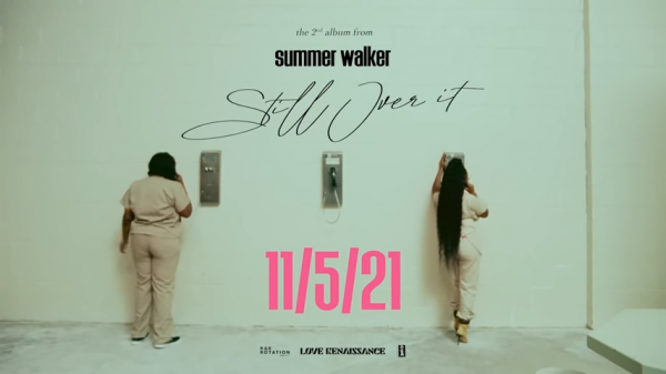 Summer Walker Still Over It Trailer 0 30 screenshot
